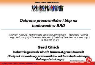Ochrona pracowników  i  bhp  na    budowach  w BRD