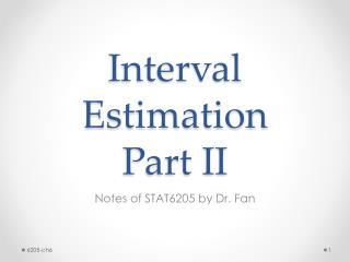 Interval Estimation Part II
