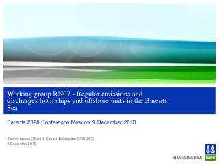 Barents 2020 Conference Moscow 9 December 2010