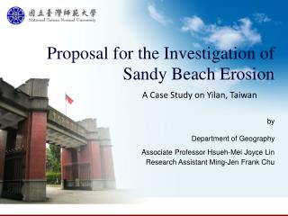 Proposal for the Investigation of Sandy Beach Erosion