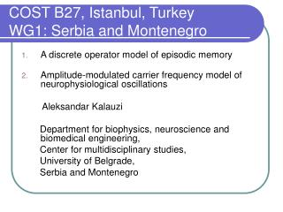 COST B27, Istanbul, Turkey  WG1: Serbia and Montenegro