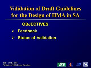 Validation of Draft Guidelines for the Design of HMA in SA