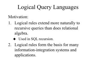 Logical Query Languages