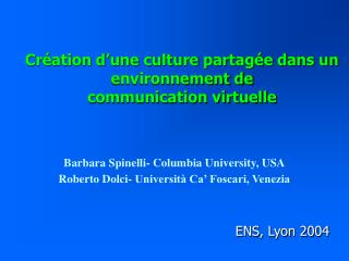 Création d'une culture partagée dans un environnement de  communication virtuelle