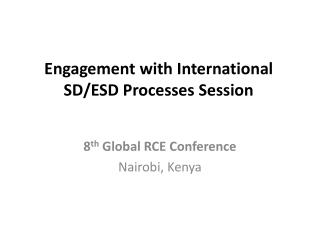 Engagement with International SD/ESD Processes Session