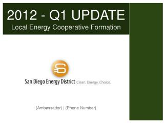 2012 - Q1 UPDATE Local Energy Cooperative Formation