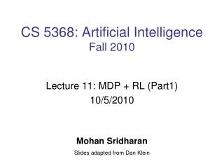 CS 5368: Artificial Intelligence Fall 2010