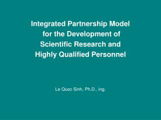 Integrated Partnership Model  for the Development of Scientific Research and