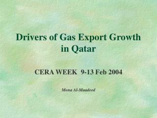 Drivers of Gas Export Growth  in Qatar