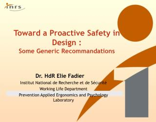 Toward a Proactive Safety in Design : Some Generic Recommandations