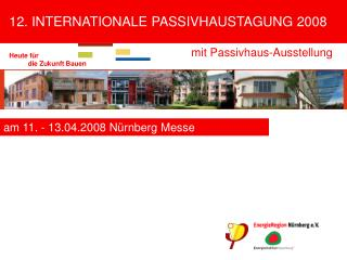 am 11. - 13.04.2008 Nürnberg Messe