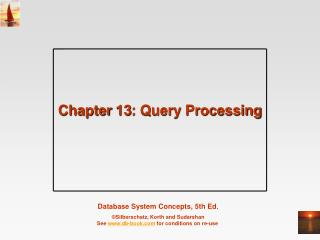 Chapter 13: Query Processing