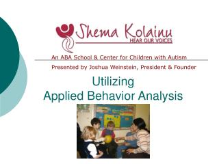 Utilizing  Applied Behavior Analysis