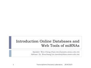 Introduction Online Databases and Web Tools of miRNAs