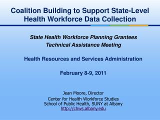Coalition Building to Support State-Level Health Workforce Data Collection
