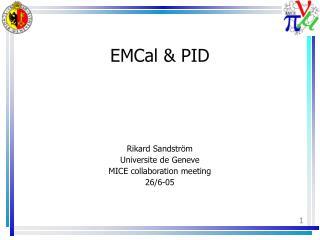 EMCal & PID