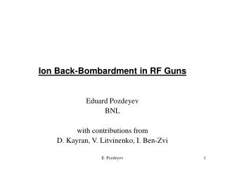 Ion Back-Bombardment in RF Guns