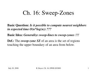 Ch. 16: Sweep-Zones
