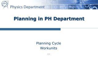Planning in PH Department