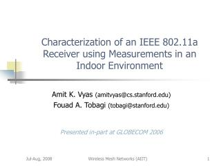 Characterization of an IEEE 802.11a Receiver using Measurements in an Indoor Environment