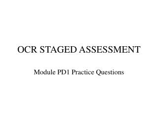 OCR STAGED ASSESSMENT