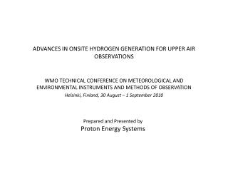 ADVANCES IN ONSITE HYDROGEN GENERATION FOR UPPER AIR OBSERVATIONS