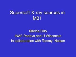 Supersoft X-ray sources in M31
