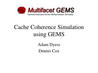 Cache Coherence Simulation using GEMS