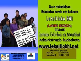 Ateako Eraikuntza zg  48280 LEKEITIO Tlf: 94 684 09 10 Tlf: 94 684 13 11