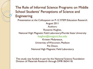 Presentation at the Colloquium on P-12 STEM Education Research August 2011 Authors: