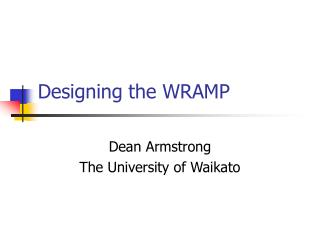 Designing the WRAMP