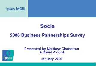 Presented by Matthew Chatterton & David Axford January 2007