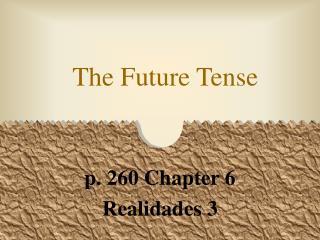 The Future Tense