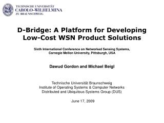 D-Bridge: A Platform for Developing  Low-Cost WSN Product Solutions
