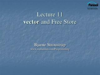 Lecture 11 vector  and Free Store