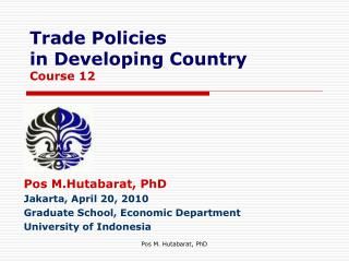 Trade Policies in Developing Country Course 12