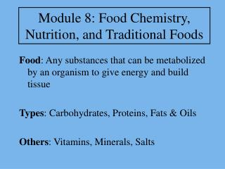 Module 8: Food Chemistry, Nutrition, and Traditional Foods
