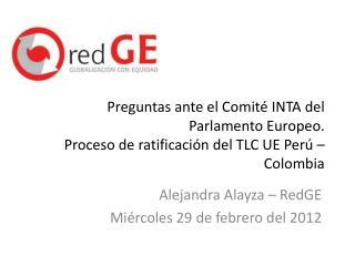 Alejandra Alayza – RedGE Miércoles 29 de febrero del 2012