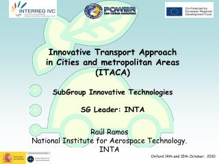 Innovative Transport Approach in Cities and metropolitan Areas  ( ITACA)