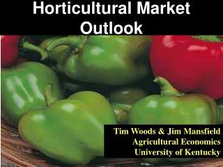 Horticultural Market Outlook