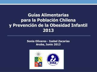 Sonia Olivares - Isabel Zacarías Aruba, Junio 2013