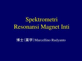 Spektrometri Resonansi Magnet Inti