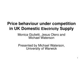 Price behaviour under competition in UK Domestic  Electricity  Supply