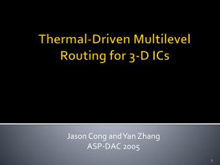Thermal-Driven Multilevel Routing for 3-D ICs