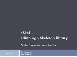 eSkel –  edinburgh Skeleton library