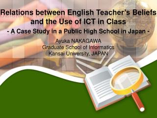 Relations between English  Teacher's  Beliefs and  the Use of ICT in  Class