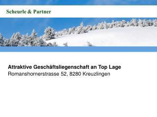 Attraktive Geschäftsliegenschaft an Top Lage Romanshornerstrasse  52, 8280 Kreuzlingen