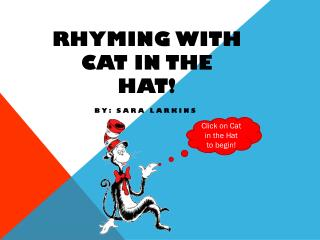 RHYMING WITH CAT IN THE HAT!