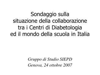 Gruppo di Studio SIEPD Genova, 24 ottobre 2007