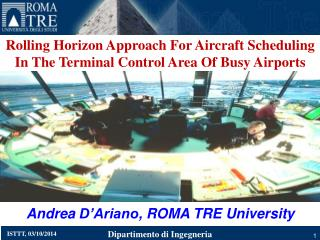 Rolling Horizon Approach For Aircraft Scheduling In The Terminal Control Area Of Busy  Airports